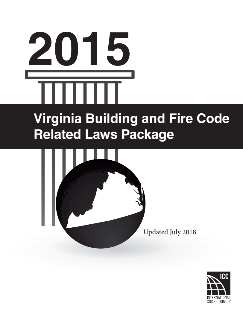 Virginia Building and Fire Code Related Laws Package   2015